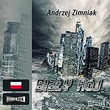 Bialy rój Audiobook by Andrzej Zimniak Narrated by Roch Siemianowski