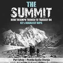 The Summit Audiobook by Pemba Gyalje Sherpa, Pat Falvey Narrated by Pat Falvey