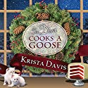 The Diva Cooks a Goose: Domestic Diva, Book 4 Audiobook by Krista Davis Narrated by Hillary Huber