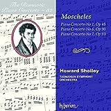 Moscheles: Piano Concerti 1 6 & 7