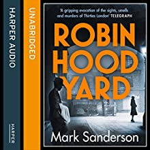 Robin Hood Yard (       UNABRIDGED) by Mark Sanderson Narrated by Jonathan Keeble