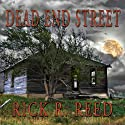 Dead End Street (       UNABRIDGED) by Rick R. Reed Narrated by Rish Outfield