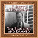 The Beautiful and Damned Audiobook by F. Scott Fitzgerald Narrated by Don Hagen