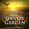 The Sinners' Garden (       UNABRIDGED) by William Sirls Narrated by John McLain