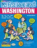 img - for My First Book About Washington (The Washington Experience) book / textbook / text book