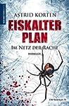 Eiskalter Plan (German Edition)