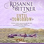 Until Tomorrow | Rosanne Bittner