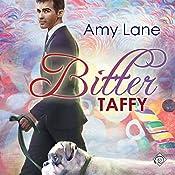 Bitter Taffy   Amy Lane