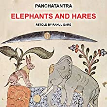 Elephants and Hares Audiobook by Rahul Garg Narrated by  Dhruv