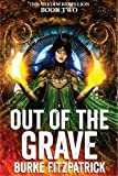 Out of the Grave (The Shedim Rebellion Book 2)