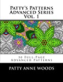 Pattys Patterns - Advanced Series Vol. 1: Advanced Patterns Coloring Book