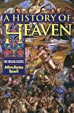 img - for A History of Heaven book / textbook / text book