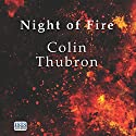Night of Fire Audiobook by Colin Thubron Narrated by Jonathan Keeble, Antonia Beamish