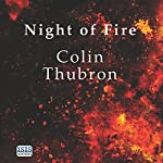Night of Fire   Colin Thubron