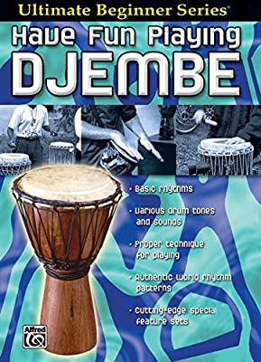 Ultimate Beginner Series: Have Fun Playing Djembe [Instant Access]
