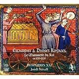 Estampies Et Danses Royales - Le Manuscrit Du Roi (1270-1320)