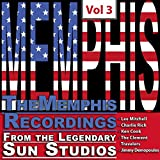 The Memphis Recordings from the Legendary Sun Studios, Vol. 3