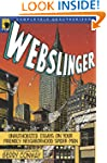 Webslinger: Unauthorized Essays On Yo...
