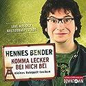 Komma lecker bei mich bei: Kleines Ruhrpott-Lexikon Hörspiel von Hennes Bender Gesprochen von: Hennes Bender