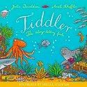 Tiddler Audiobook by Julia Donaldson Narrated by Imelda Staunton