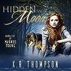Hidden Moon: The Keeper Saga, Book 1 Hörbuch von K.R. Thompson Gesprochen von: Marnye Young