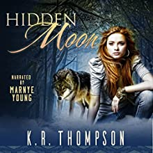 Hidden Moon: The Keeper Saga, Book 1 | Livre audio Auteur(s) : K.R. Thompson Narrateur(s) : Marnye Young