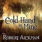 Cold Hand in Mine   Robert Aickman