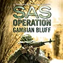 Gambian Bluff: SAS Operation Audiobook by David Monnery Narrated by Thomas Judd