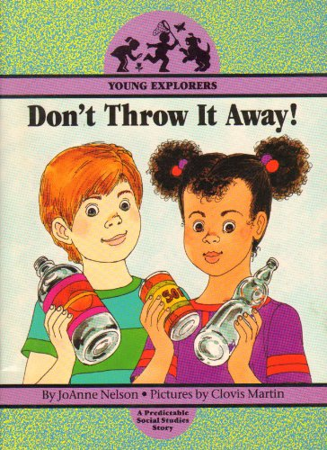 Image for Don't Throw It Away! (Young Explorers)
