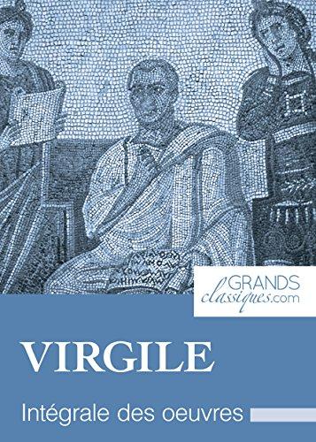 Virgile: Intégrale des œuvres