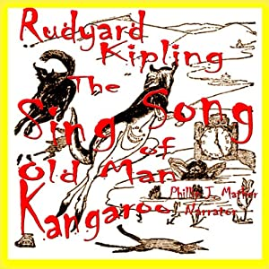 The Sing Song of Old Man Kangaroo | [Rudyard Kipling]
