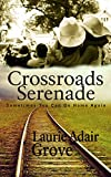 Crossroads Serenade: A Novel
