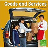 Goods and Services (Learning about Money)