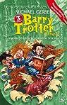 Barry Trotter : L'Intégrale de la trilogie par Gerber