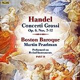 echange, troc  - Concerti Grossi, Op.6 N° 7-12