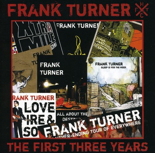 Frank Turner - The First Three Years - Zortam Music