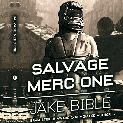 Salvage Merc One - Jake Bible