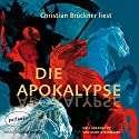 Die Apokalypse Hörbuch von  Johannes Gesprochen von: Christian Brückner