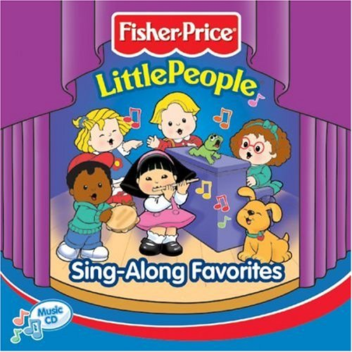 Fisher Price Little People: Sing Along Favorites - Little People Fisher Price