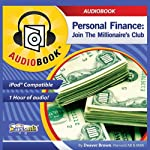 Personal Finance: Join the Millionaire's Club | Deaver Brown