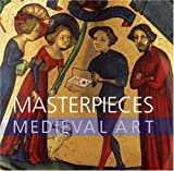 Masterpieces: Medieval Art (0714128155) by Robinson, James