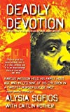 img - for Deadly Devotion Paperback April 12, 2014 book / textbook / text book