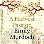A Harvest Passion | Emily Murdoch