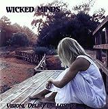 Visioni Deliri E Illusioni by Wicked Minds