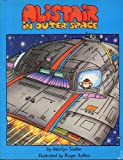 Alistair in Outer Space (Reading Rainbow Book)