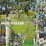 22 Dreamsby Paul Weller