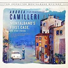 Montalbano's First Case and Other Stories: The Inspector Montalbano, Book 8.5 Audiobook by Andrea Camilleri Narrated by Grover Gardner