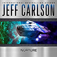 Nurture (       UNABRIDGED) by Jeff Carlson Narrated by Chris Snelgrove
