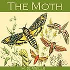 The Moth Hörbuch von H. G. Wells Gesprochen von: Cathy Dobson