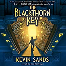 Blackthorn Key (       UNABRIDGED) by Kevin Sands Narrated by Ray Panthaki
